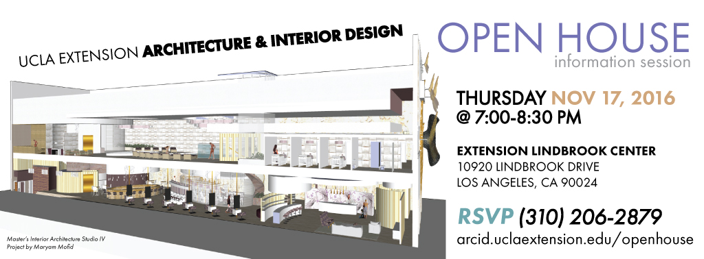The next Architecture \u0026 Interior Design Open House will be held on November 17 2016 from 7:00-8:30PM.