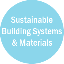 Sustainable Building Systems & Materials